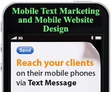 SMS Mobile  Advertising via Text Messages and Mobile Website Design.